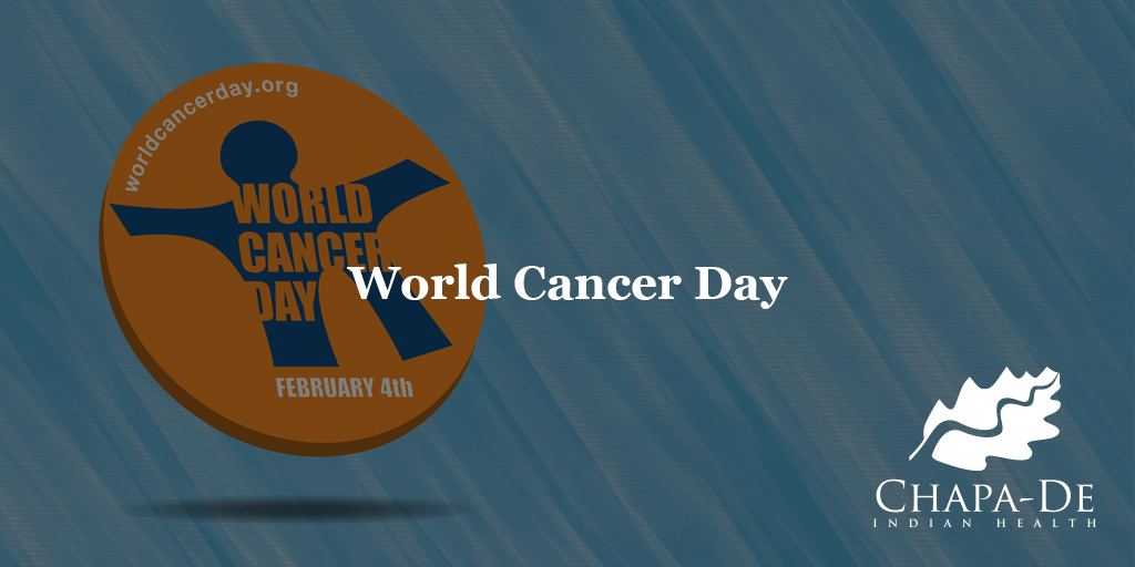 World Cancer Day Chapa De Indian Healthcare