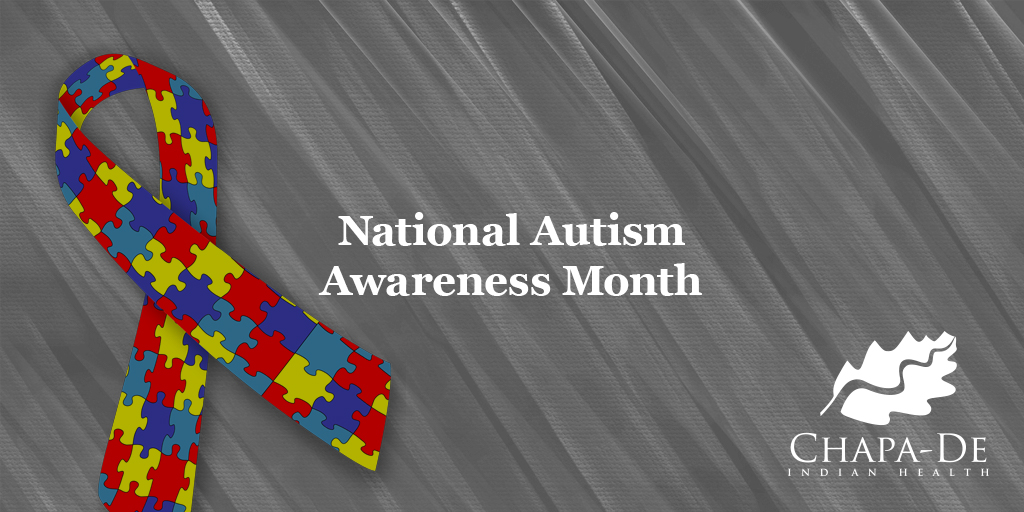 National Autism Awareness Month Chapa De Indian Healthcare Auburn Grass Valley