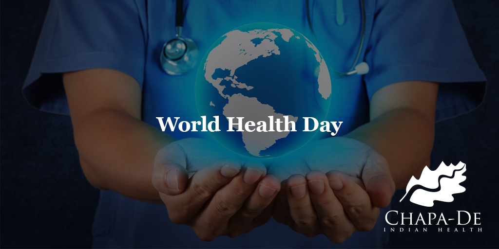 World Health Day Chapa De Indian Healthcare Auburn Grass Valley