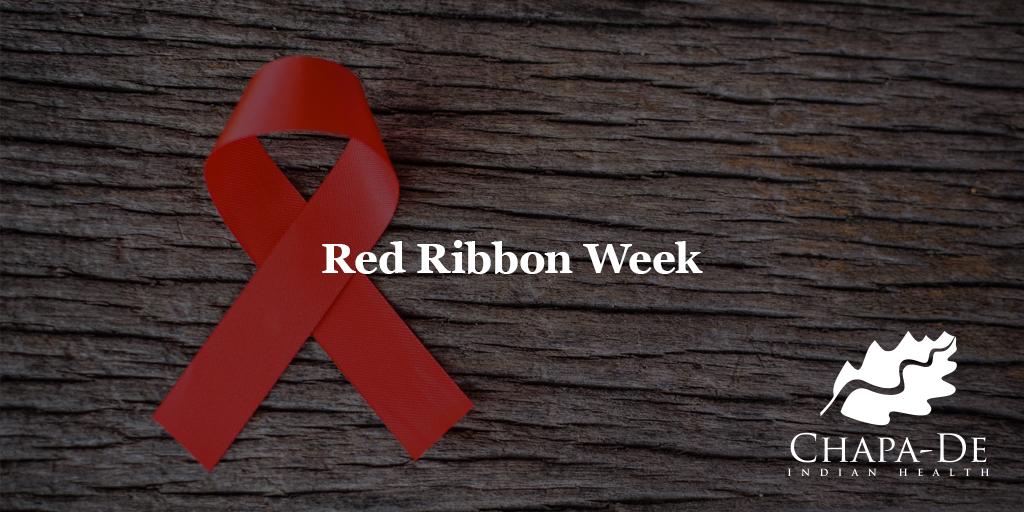 Red Ribbon Week (Oct 23-31) Chapa-De Indian Health Auburn Grass Valley | Medical Clinic