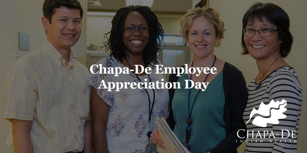 Employee Appreciation Day at Chapa-DeChapa-De Indian Health Auburn Grass Valley | Medical Clinic