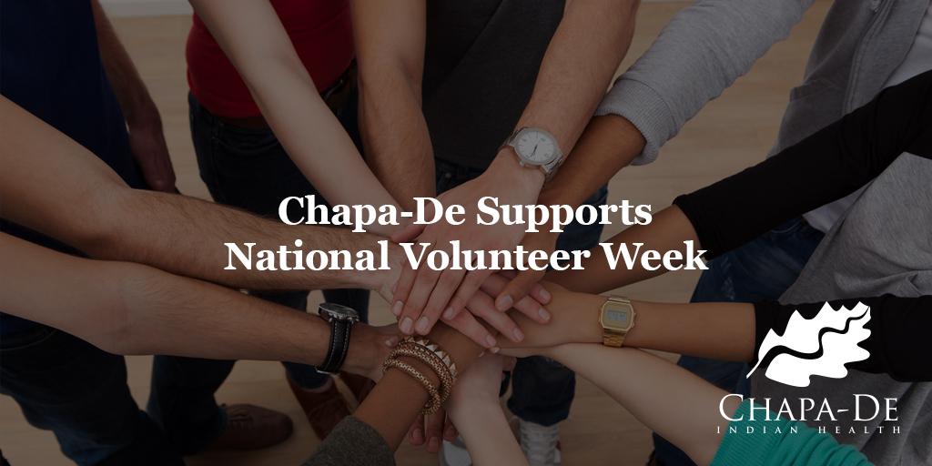 Chapa-De Supports National Volunteer WeekChapa-De Indian Health Auburn Grass Valley | Medical Clinic