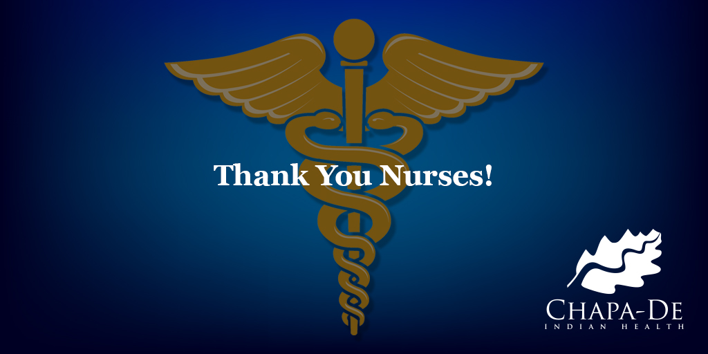 Thank You Nurses! Chapa-De Indian Health Auburn Grass Valley | Medical Clinic