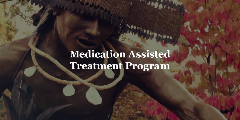 Medication Assisted Treatment Program Chapa-De Indian Health Auburn Grass Valley | Medical Clinic