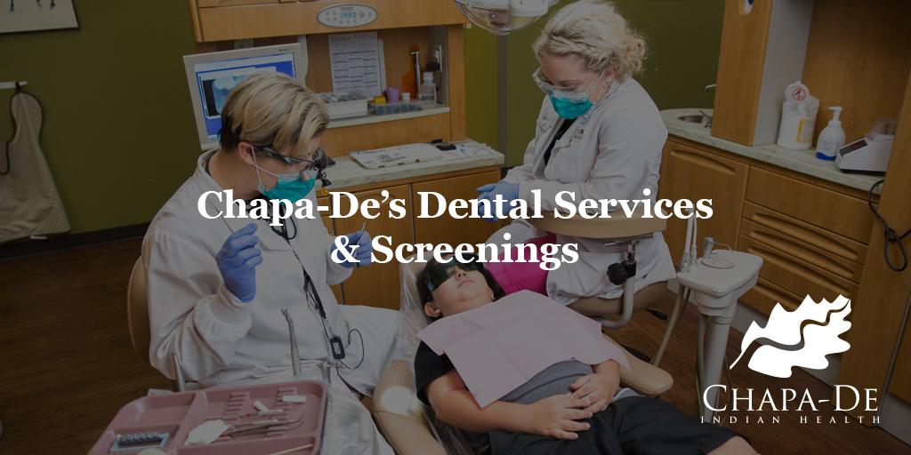 Dental Services & Screenings