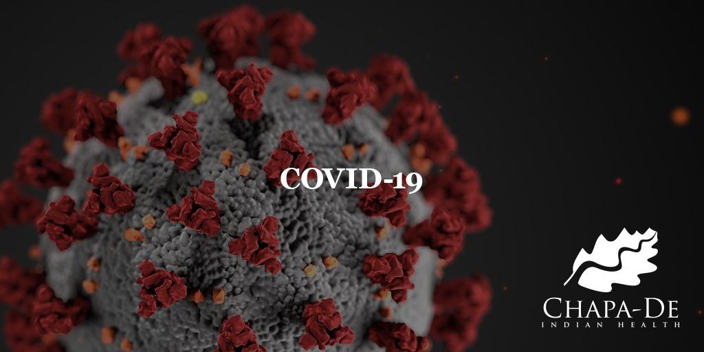 COVID-19 Blog Chapa-De Indian Health Auburn Grass Valley | Medical Clinic