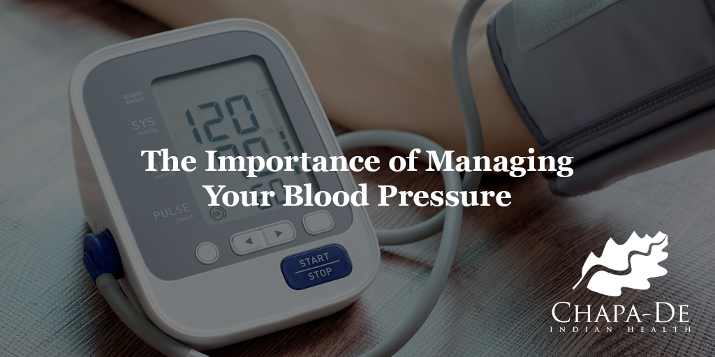 National Blood Pressure Month Chapa-De Indian Health Auburn Grass Valley | Medical Clinic
