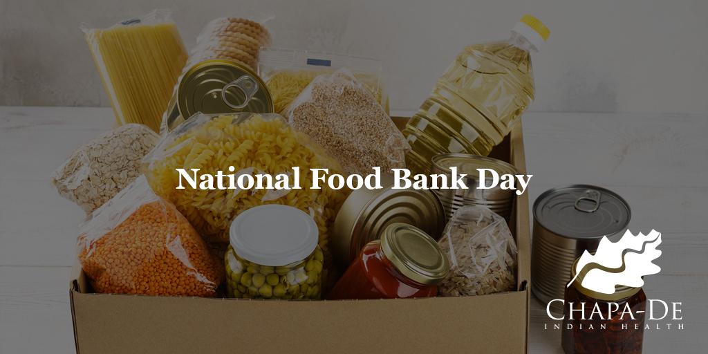 National Food Bank Day Chapa-De Indian Health Auburn Grass Valley | Medical Clinic