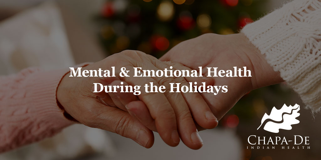 Mental & Emotional Health During the Holidays