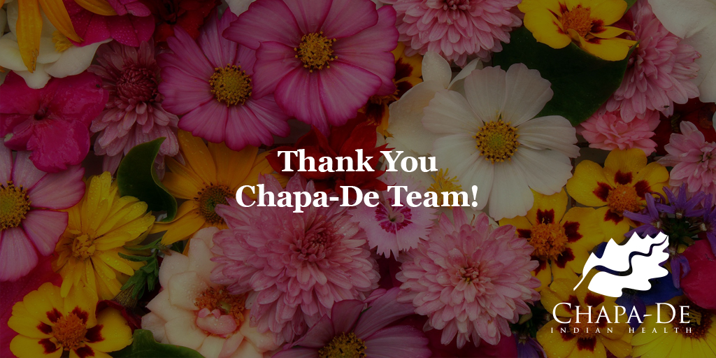 Thank You Chapa-De Team! Chapa-De Indian Health Auburn Grass Valley | Medical Clinic