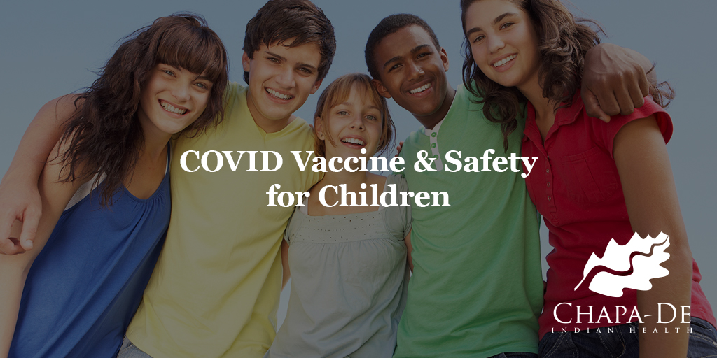 COVID education and safety for children Chapa-De Indian Health Auburn Grass Valley   Medical Clinic
