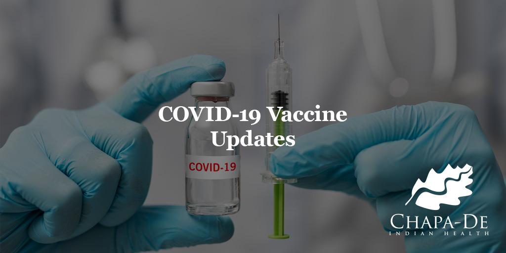 COVID Vaccine Update Chapa-De Indian Health Auburn Grass Valley | Medical Clinic